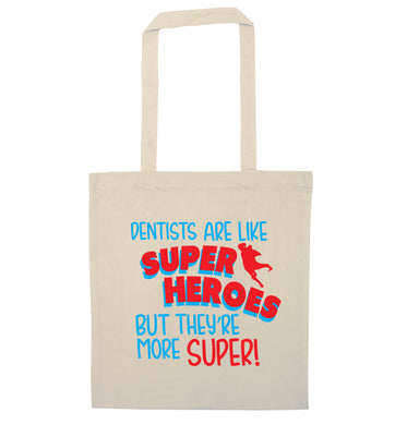 Dentists are like superheros but they're more super natural tote bag