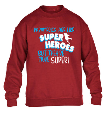 Paramedics are like superheros but they're more super children's grey sweater 12-13 Years
