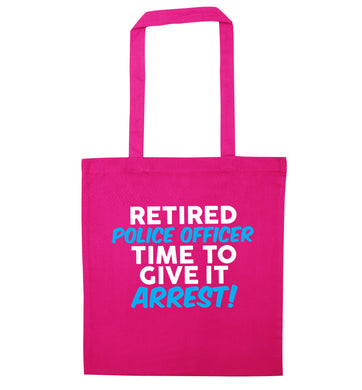 Retired police officer time to give it arrest pink tote bag