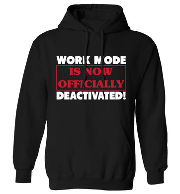 Work mode is now officially deactivated adults unisex black hoodie 2XL