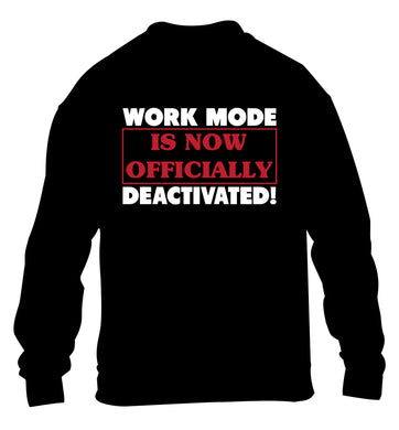 Work mode is now officially deactivated children's black sweater 12-13 Years