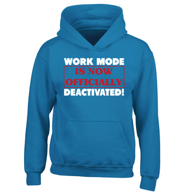 Work mode is now officially deactivated children's blue hoodie 12-13 Years