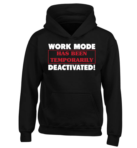Work mode has now been temporarily deactivated children's black hoodie 12-13 Years
