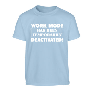 Work mode has now been temporarily deactivated Children's light blue Tshirt 12-13 Years