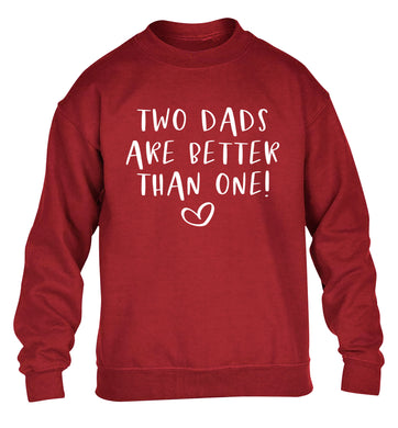 Two dads are better than one children's grey sweater 12-13 Years