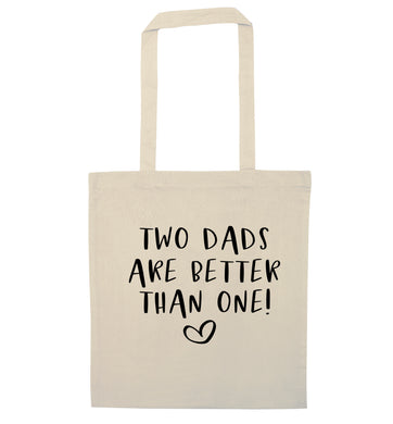 Two dads are better than one natural tote bag