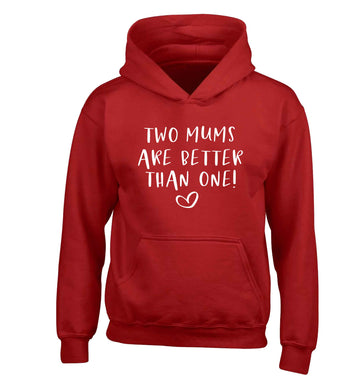 Two mums are better than one children's red hoodie 12-13 Years