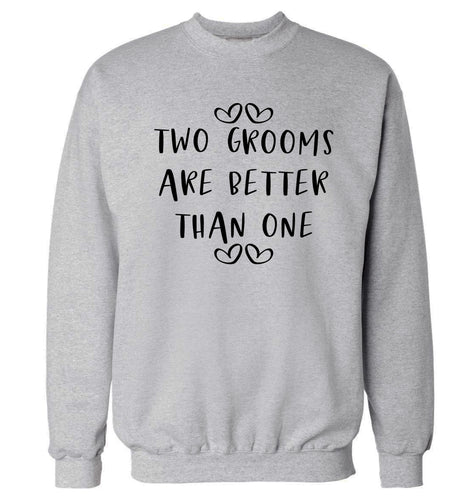 Two grooms are better than one adult's unisex grey sweater 2XL