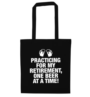 Practicing my retirement one beer at a time black tote bag