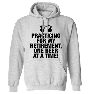 Practicing my retirement one beer at a time adults unisex grey hoodie 2XL