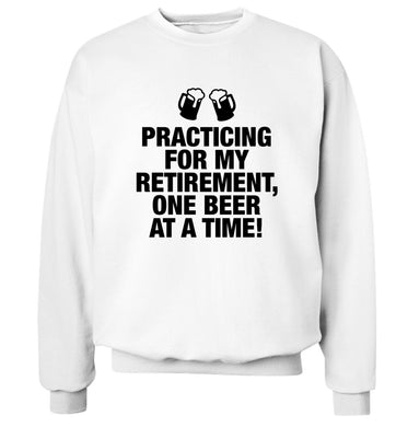 Practicing my retirement one beer at a time Adult's unisex white Sweater 2XL