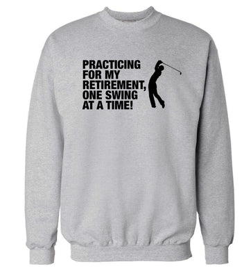 Practicing for my retirement one swing at a time Adult's unisex grey Sweater 2XL
