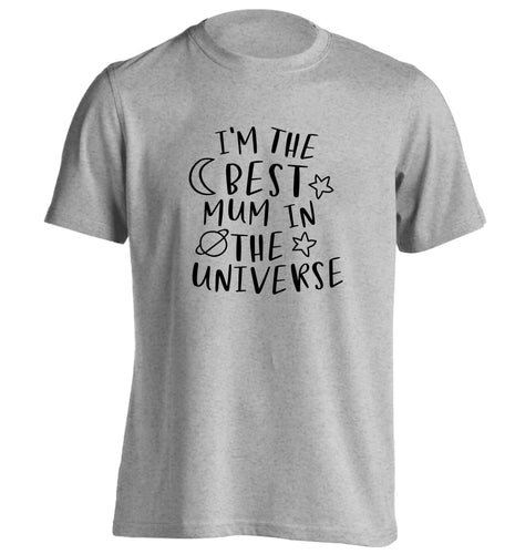 I'm the best mum in the universe adults unisex grey Tshirt 2XL