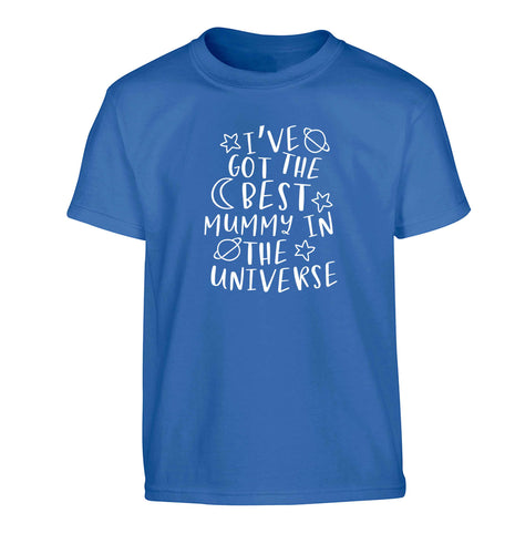 I've got the best mummy in the universe Children's blue Tshirt 12-13 Years
