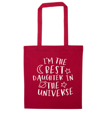 I'm the best daughter in the universe red tote bag