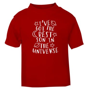 I've got the best son in the universe red Baby Toddler Tshirt 2 Years