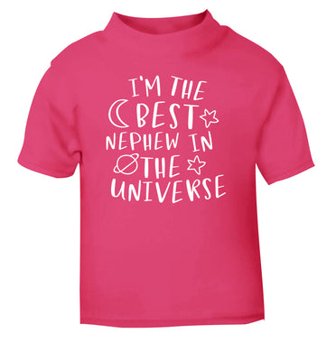 I'm the best nephew in the universe pink Baby Toddler Tshirt 2 Years