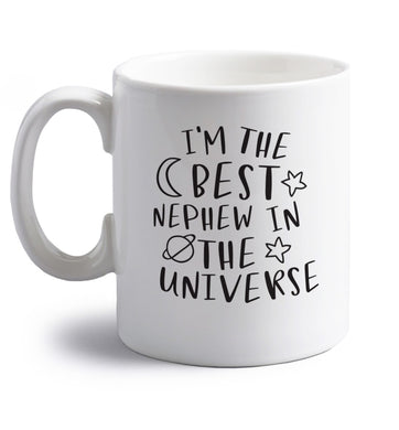 I'm the best nephew in the universe right handed white ceramic mug