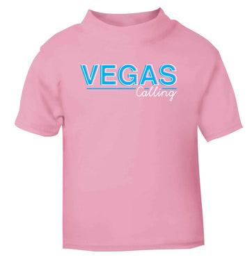 Vegas calling light pink Baby Toddler Tshirt 2 Years