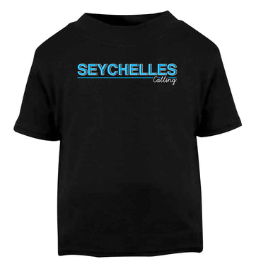 Seychelles calling Black Baby Toddler Tshirt 2 years