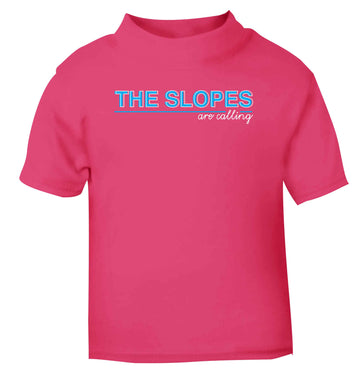 The slopes are calling pink Baby Toddler Tshirt 2 Years