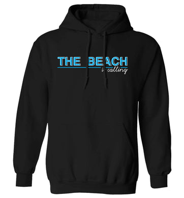The beach is calling adults unisex black hoodie 2XL