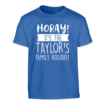 Horay it's the Taylor's family holiday! personalised item Children's blue Tshirt 12-13 Years