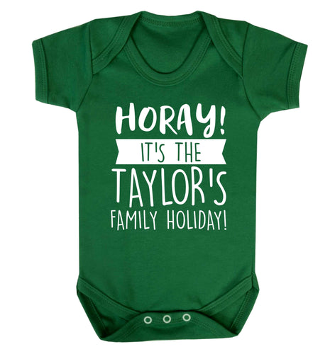 Horay it's the Taylor's family holiday! personalised item Baby Vest green 18-24 months