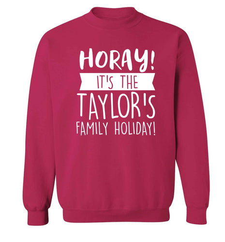 Horay it's the Taylor's family holiday! personalised item Adult's unisex pink Sweater 2XL