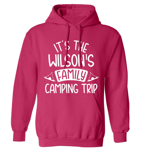 It's the Wilson's family camping trip personalised adults unisex pink hoodie 2XL