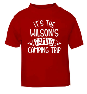 It's the Wilson's family camping trip personalised red Baby Toddler Tshirt 2 Years