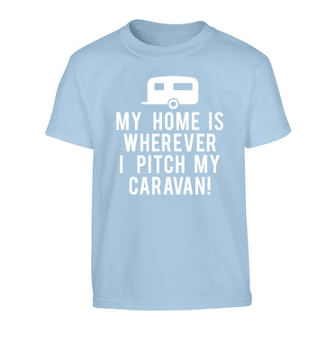 My home is wherever I pitch my caravan Children's light blue Tshirt 12-13 Years