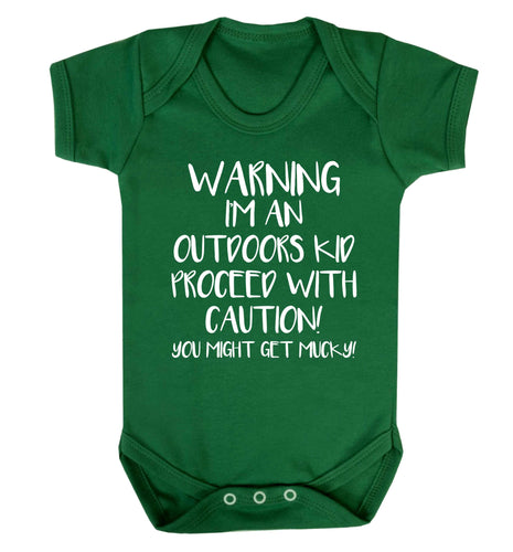 Warning I'm an outdoors kid! Proceed with caution you might get mucky Baby Vest green 18-24 months