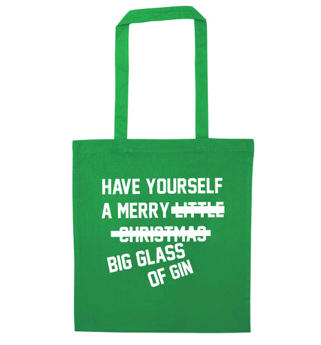 Have yourself a merry big glass of gin green tote bag