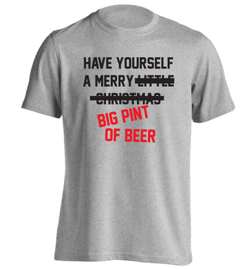 Have yourself a merry big pint of beer adults unisex grey Tshirt 2XL