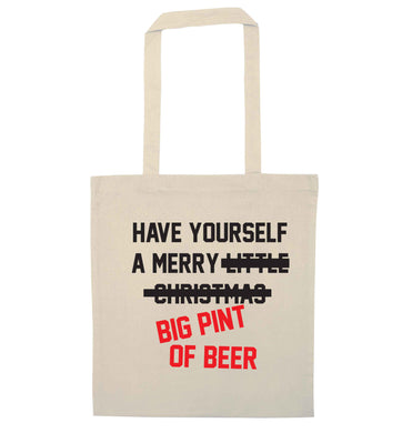 Have yourself a merry big pint of beer natural tote bag