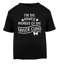 Personalised, newest member of the Taylor clan Black Baby Toddler Tshirt 2 years