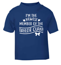 Personalised, newest member of the Taylor clan blue Baby Toddler Tshirt 2 Years