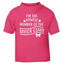 Personalised, newest member of the Taylor clan pink Baby Toddler Tshirt 2 Years