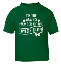 Personalised, newest member of the Taylor clan green Baby Toddler Tshirt 2 Years