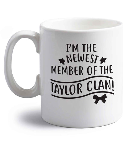 Personalised, newest member of the Taylor clan right handed white ceramic mug