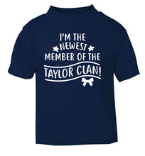 Personalised, newest member of the Taylor clan navy Baby Toddler Tshirt 2 Years