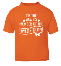 Personalised, newest member of the Taylor clan orange Baby Toddler Tshirt 2 Years