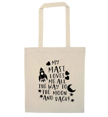 My masi loves me all the way to the moon and back natural tote bag
