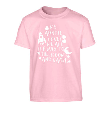 My auntie loves me all the way to the moon and back Children's light pink Tshirt 12-13 Years