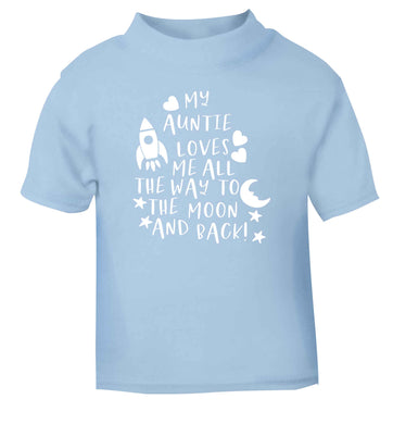 My auntie loves me all the way to the moon and back light blue Baby Toddler Tshirt 2 Years