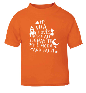 My bua loves me all they way to the moon and back orange Baby Toddler Tshirt 2 Years