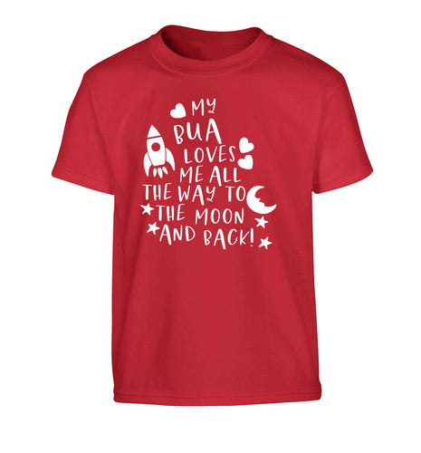 My bua loves me all they way to the moon and back Children's red Tshirt 12-13 Years