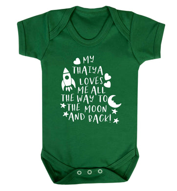 My thaiya loves me all the way to the moon and back Baby Vest green 18-24 months
