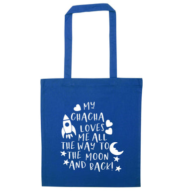 My chacha loves me all the way to the moon and back blue tote bag